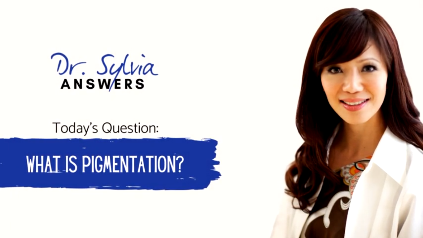 Dr. Sylvia Answers – What Can I Do About My Pigmentation?