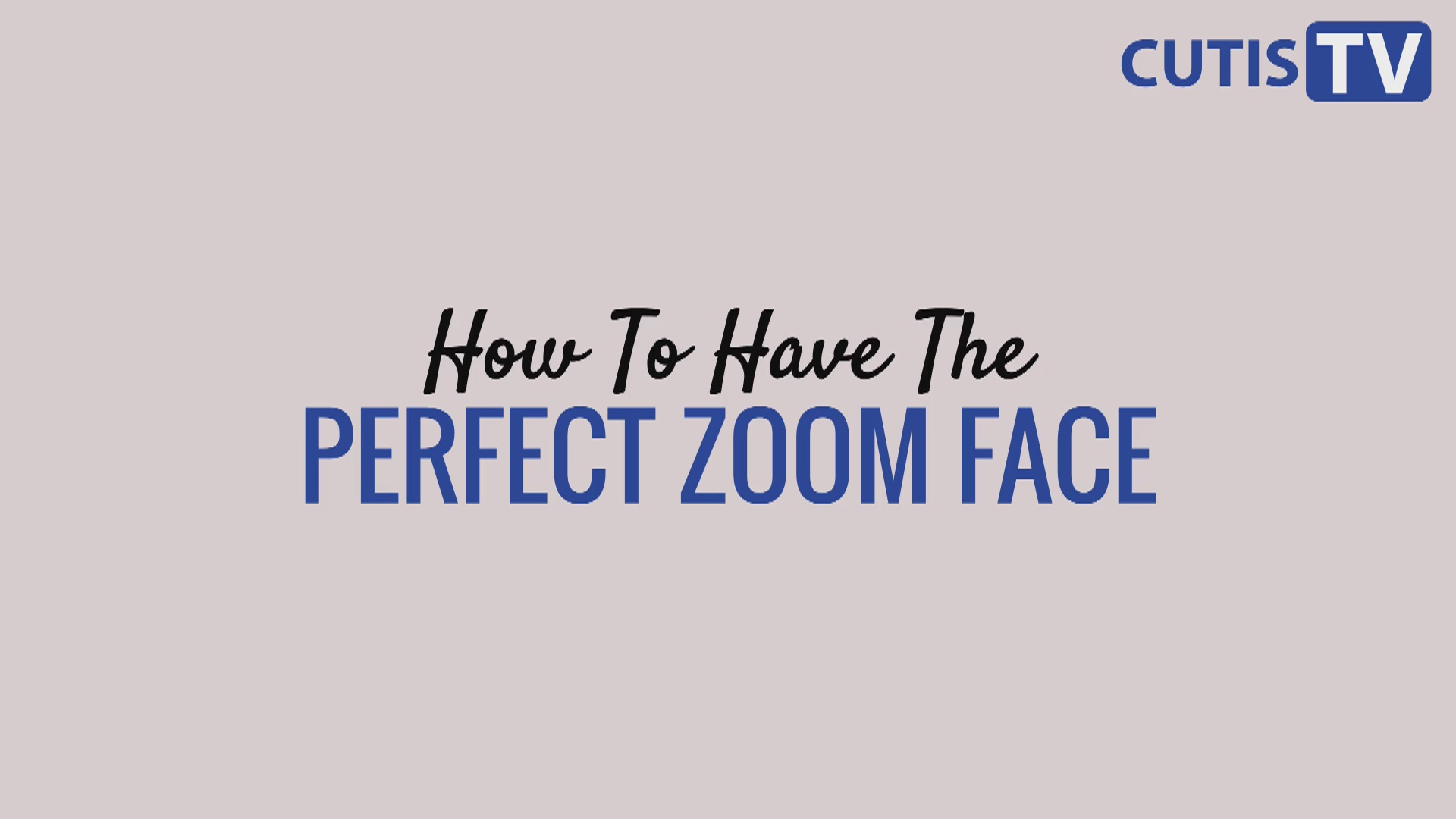 How to Have the Perfect Zoom Face