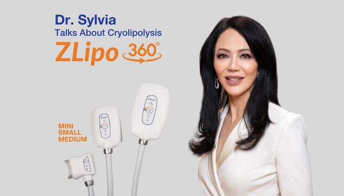 Dr. Sylvia Talks About Cryolipolysis with ZLipo 360°